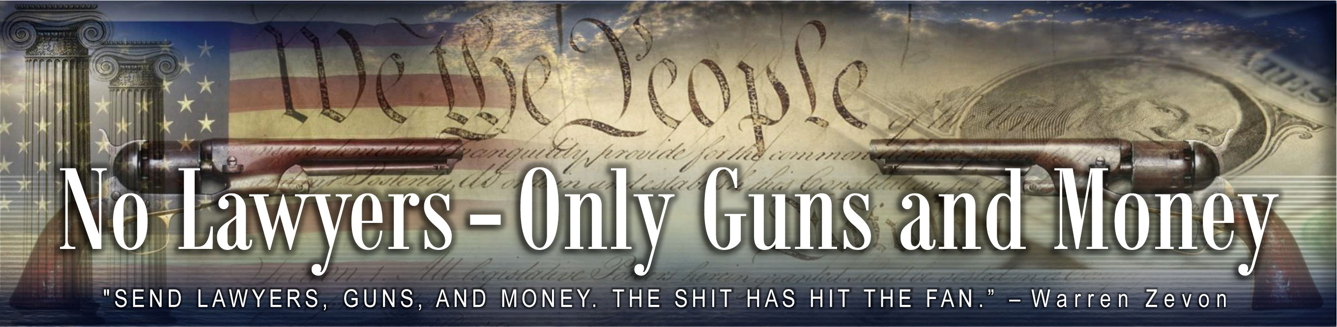 No Lawyers – Only Guns and Money